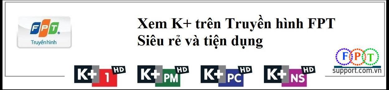 trọn gói internet fpt và k+