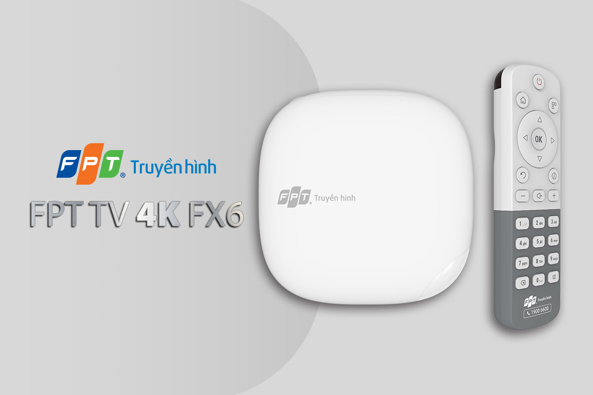 FPT TV FX6